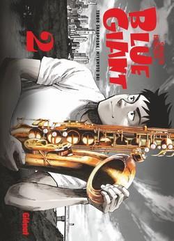 BLUE GIANT - TOME 02 - TENOR SAXOPHONE - MIYAMOTO DAI ISHIZUKA SHINICHI GLENAT