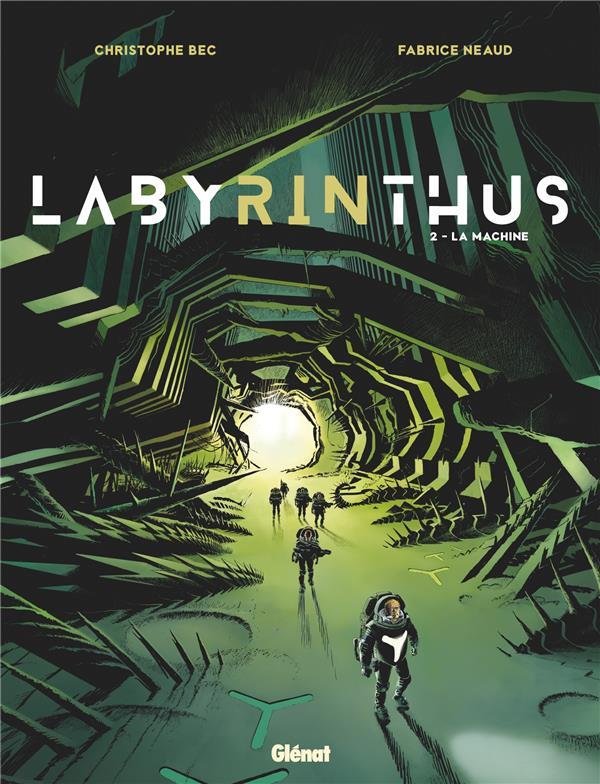 LABYRINTHUS T.2  -  LA MACHINE BEC/NEAUD GLENAT