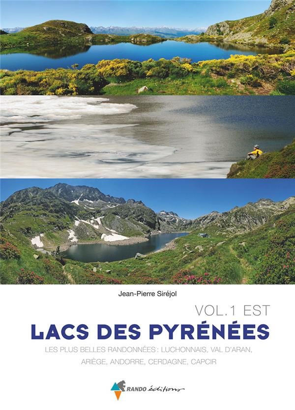 LACS DES PYRENEES VOL.1 EST SIREJOL JEAN-PIERRE GLENAT