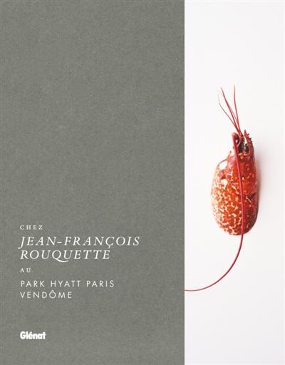 CHEZ JEAN-FRANCOIS ROUQUETTE - ROUQUETTE/MOSNIER GLENAT