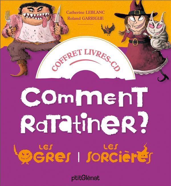 COFFRET COMMENT RATATINER LES SORCIERES ET LES OGRES - LIVRE CD - 2 HISTOIRES + 1 CD