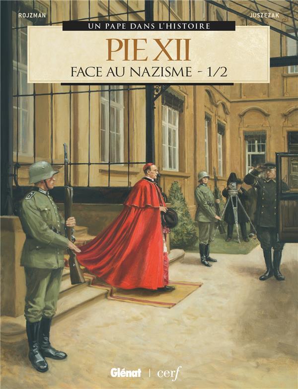 PIE XII T.1  -  FACE AU NAZISME