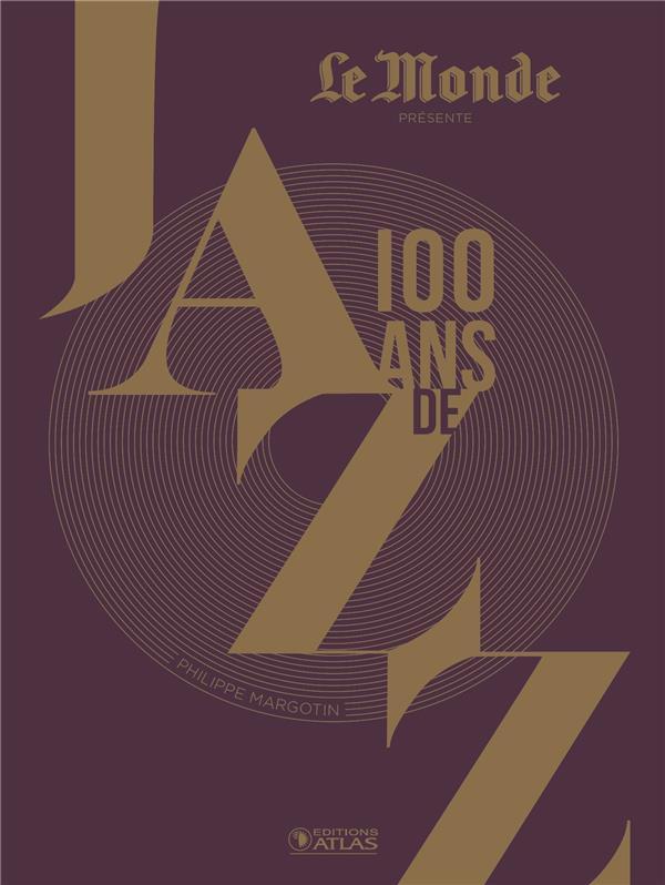 100 ANS DE JAZZ (3E EDITION) MARGOTIN PHILIPPE GLENAT