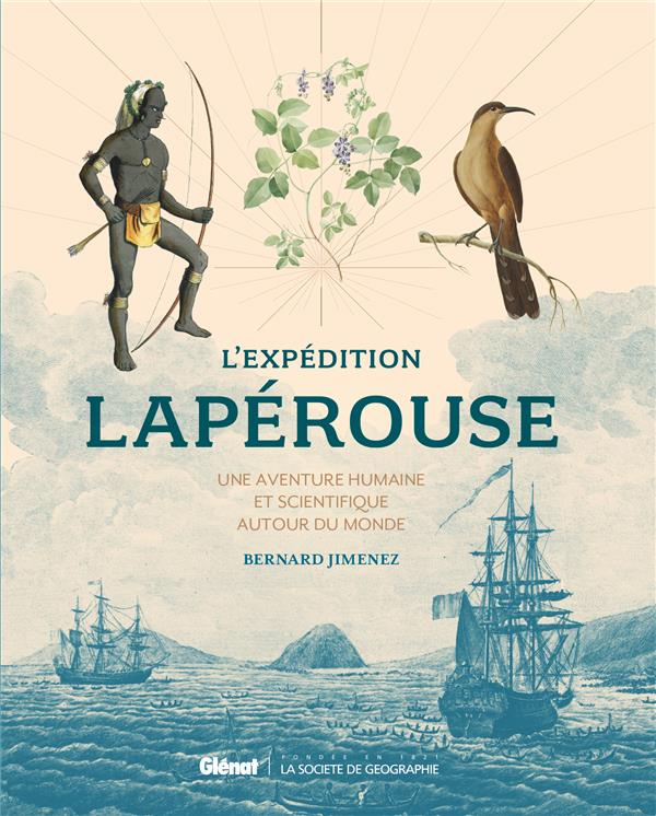 L-EXPEDITION LAPEROUSE - UNE A JIMENEZ BERNARD GLENAT