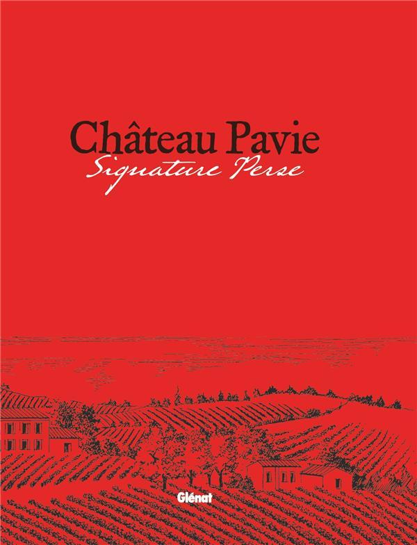 CHATEAU PAVIE - SIGNATURE PERSE