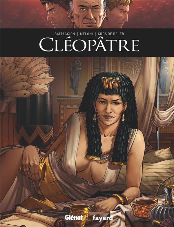 Cléopâtre BATTAGGION/MELONI GLENAT