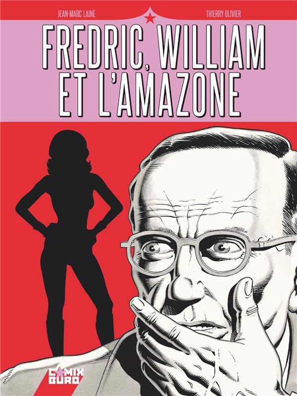 LAINE, JEAN-MARC - FREDRIC, WILLIAM ET L'AMAZONE