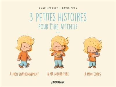 3 PETITES HISTOIRES POUR ETRE ATTENTIF HERAULT/CREN GLENAT