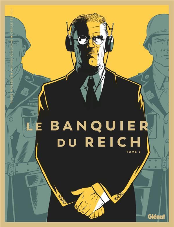 LE BANQUIER DU REICH T.2