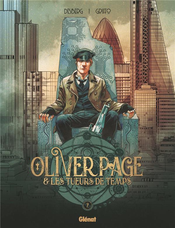 OLIVER PAGE et LES TUEURS DE TEMPS - TOME 02