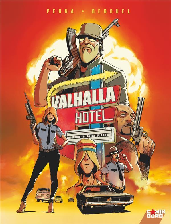 VALHALLA HOTEL T.1  -  BITE THE BULLET PERNA, PAT  GLENAT