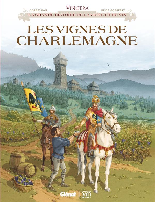 LES VIGNES DE CHARLEMAGNE CORBEYRAN, ERIC  GLENAT
