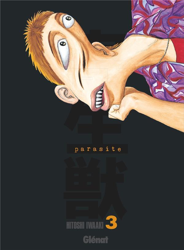 PARASITE - EDITION ORIGINALE T.3 IWAAKI, HITOSHI GLENAT