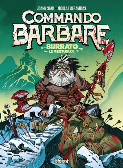 COMMANDO BARBARE : BURRATO LE VERTUEUX SFAR/KERAMIDAS GLENAT