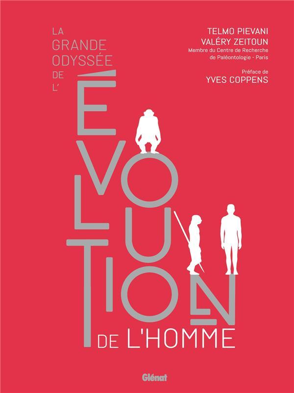 LA GRANDE ODYSSE DE L'EVOLUTION DE L'HOMME