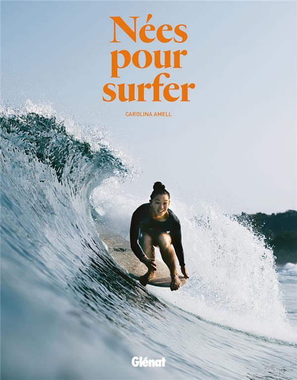 NEES POUR SURFER AMELL CAROLINA GLENAT