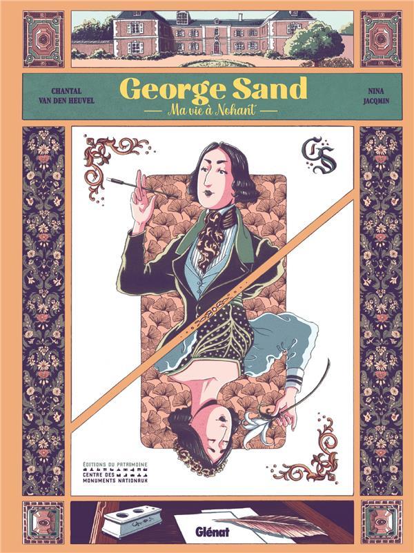 GEORGE SAND  -  MA VIE A NOHANT