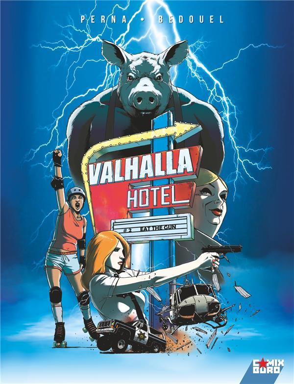 VALHALLA HOTEL T.2  -  EAT THE GUN