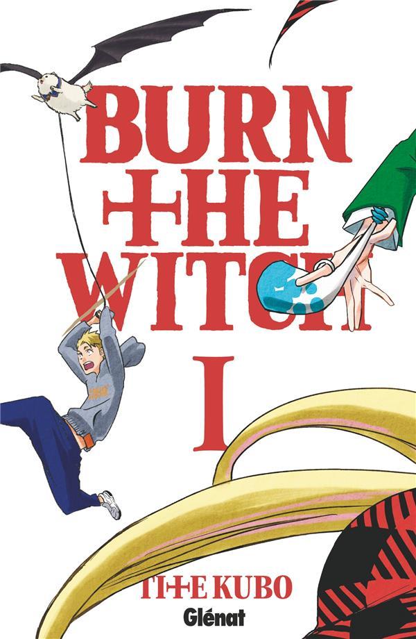 BURN THE WITCH - TOME 01 KUBO, TITE GLENAT