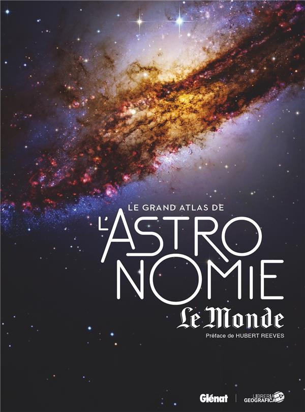 LE GRAND ATLAS DE L-ASTRONOMIE XXX GLENAT