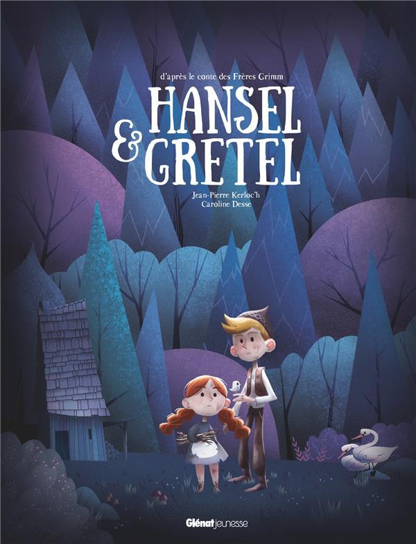 HANSEL ET GRETEL KERLOC-H/DESSE GLENAT