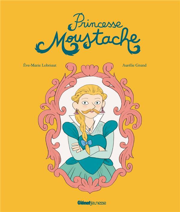 PRINCESSE MOUSTACHE LOBRIAUT/GRAND GLENAT