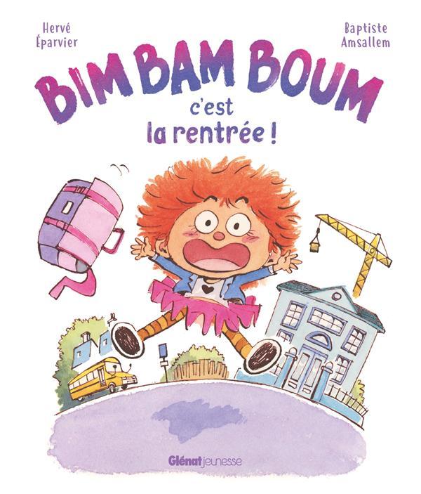 BIM BAM BOUM, C'EST LA RENTREE ! EPARVIER/AMSALLEM GLENAT
