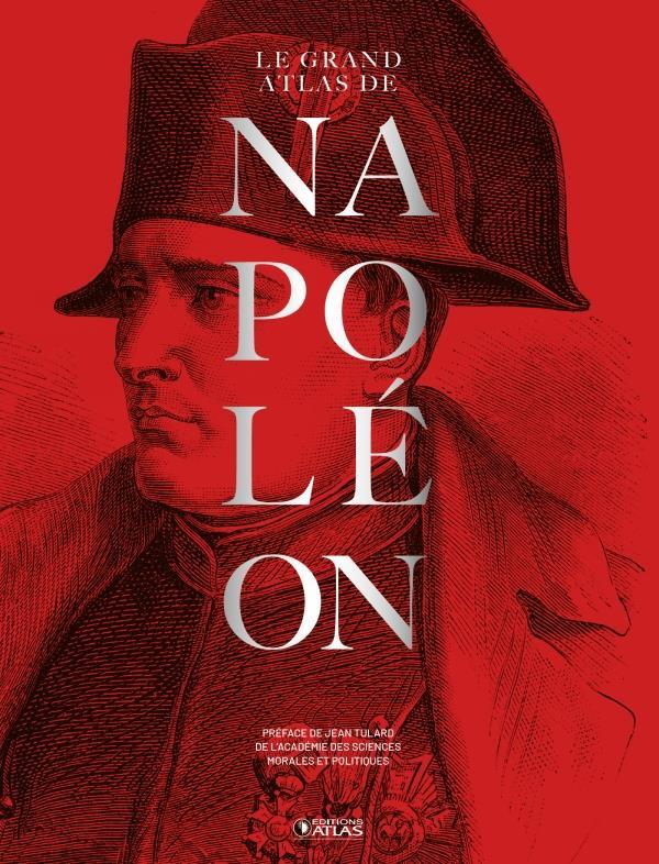 LE GRAND ATLAS DE NAPOLEON TULARD, JEAN GLENAT