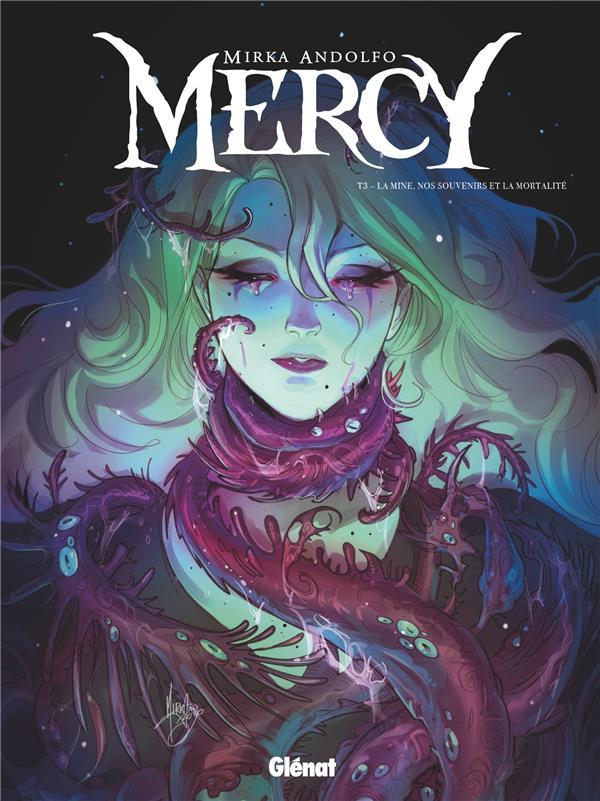 MERCY T.3  -  LA MINE, NOS SOUVENIRS ET LA MORTALITE ANDOLFO, MIRKA GLENAT