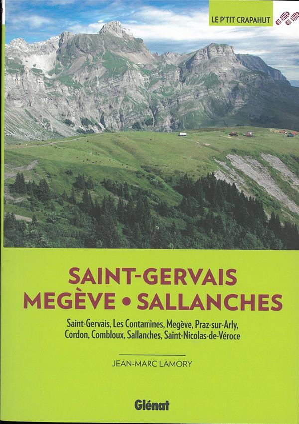SAINT-GERVAIS : MEGEVE, SALLANCHES (2E EDITION) LAMORY JEAN-MARC GLENAT