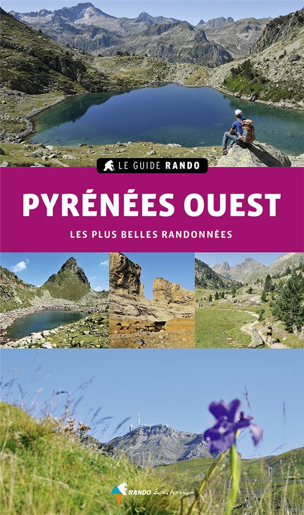 GUIDE RANDO PYRENEES OUEST (EDITION 2021)