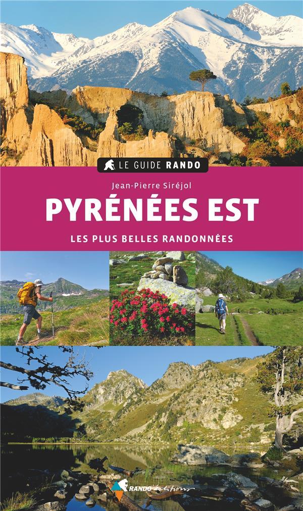 GUIDE RANDO PYRENEES EST (EDITION 2021)