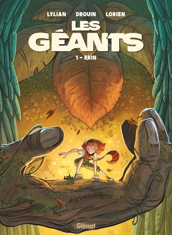 LES GEANTS - T01 OP BD HEROINES - ERIN LYLIAN/DROUIN GLENAT