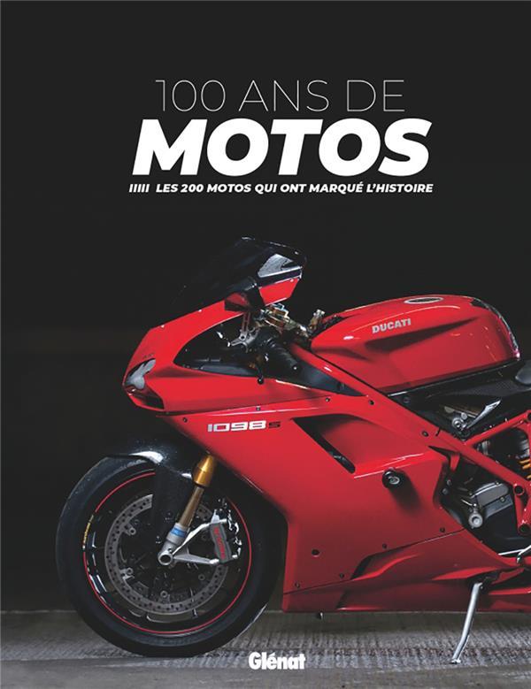 100 ANS DE MOTOS (3E EDITION)