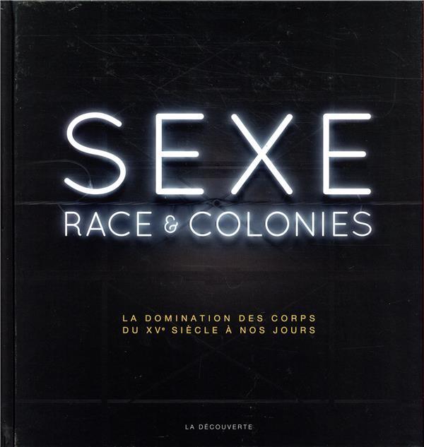 SEXE, RACE ET COLONIES