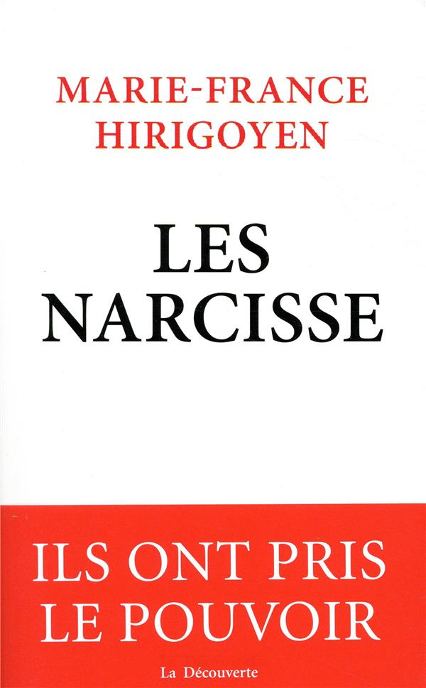 LES NARCISSE HIRIGOYEN M-F. LA DECOUVERTE