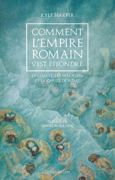 COMMENT L-EMPIRE ROMAIN S-EST HARPER/ROSSIGNOL LA DECOUVERTE