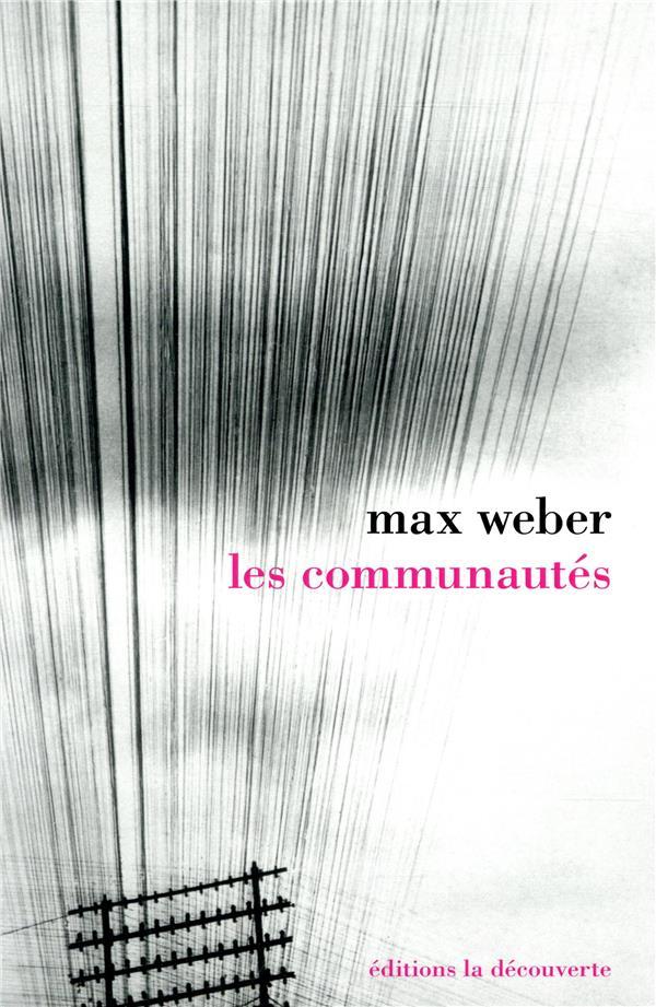 LES COMMUNAUTES WEBER MAX LA DECOUVERTE