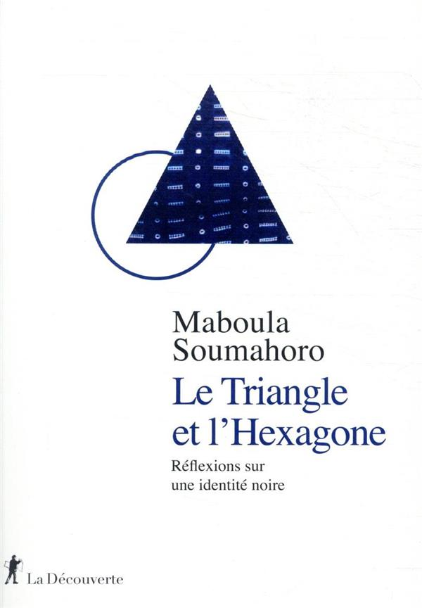 LE TRIANGLE ET L-HEXAGONE