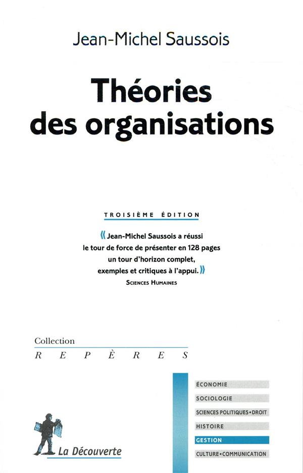 THEORIES DES ORGANISATIONS (3E EDITION)