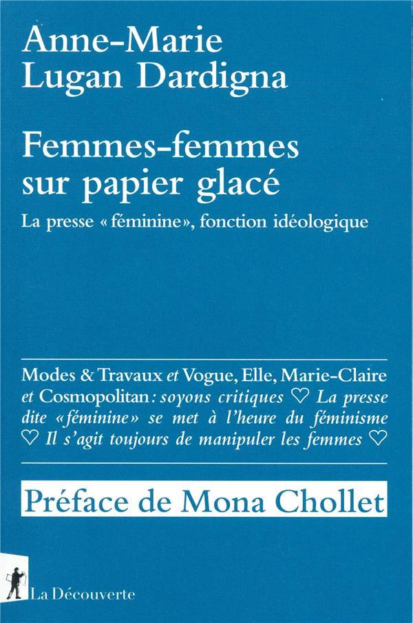FEMMES-FEMMES SUR PAPIER GLACE LUGAN DARDIGNA LA DECOUVERTE