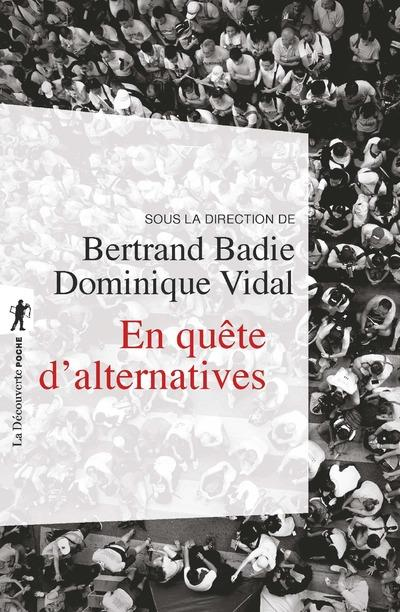 EN QUETE D'ALTERNATIVES. EDM 2018 BADIE/VIDAL LA DECOUVERTE