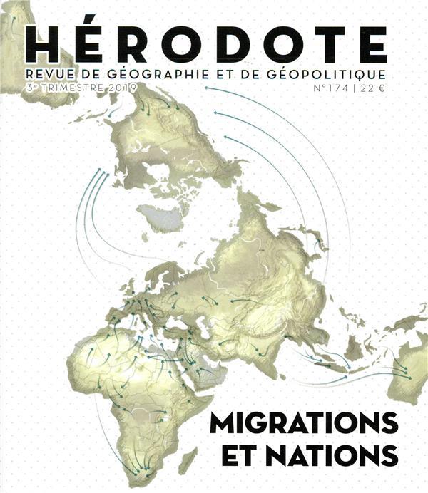 HERODOTE NUMERO 174 MIGRATIONS ET NATIONS REVUE HERODOTE LA DECOUVERTE