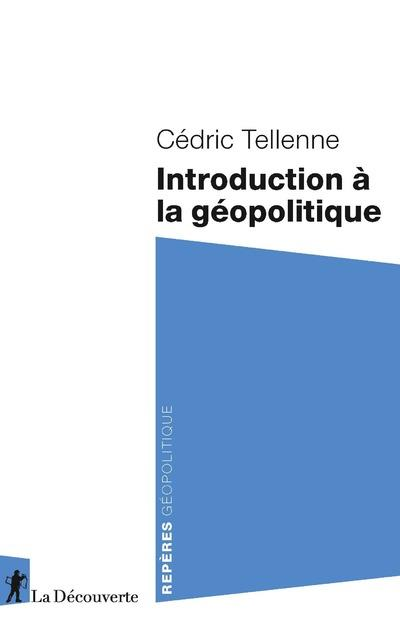 INTRODUCTION A LA GEOPOLITIQUE