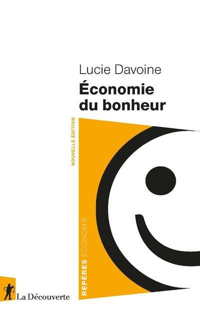 ECONOMIE DU BONHEUR DAVOINE, LUCIE LA DECOUVERTE