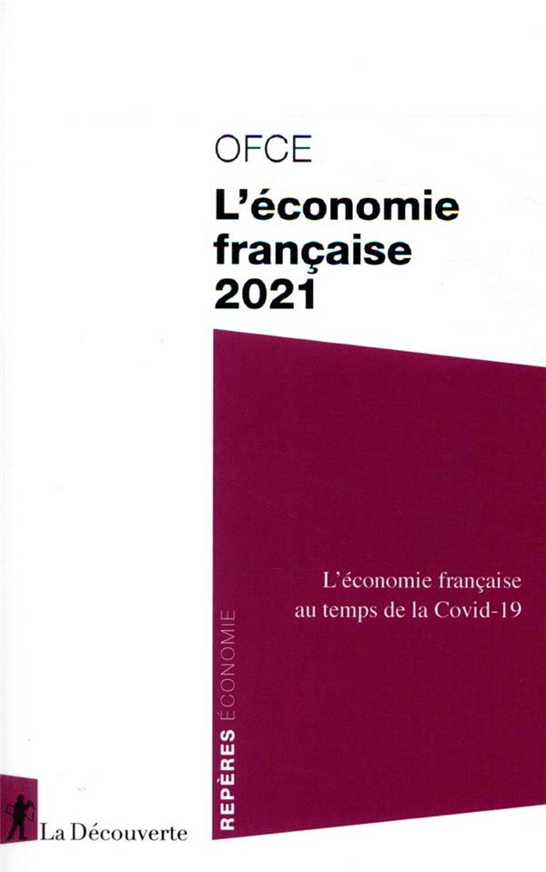 L'ECONOMIE FRANCAISE (EDITION 2021)