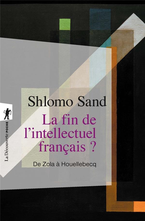 LA FIN DE L'INTELLECTUEL FRANCAIS ?