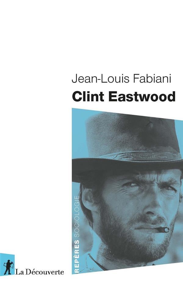 CLINT EASTWOOD FABIANI JEAN-LOUIS LA DECOUVERTE