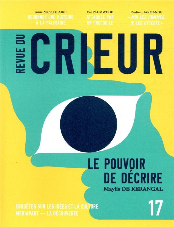 REVUE DU CRIEUR N.17 LA DECOUVERTE / MEDI LA DECOUVERTE