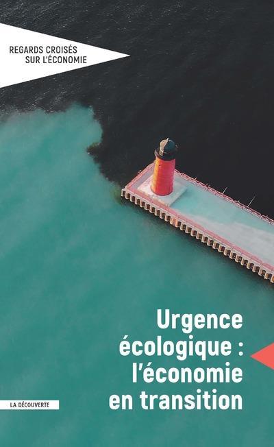 REGARDS CROISES SUR L'ECONOMIE N.26  -  URGENCE ECOLOGIQUE : L'ECONOMIE EN TRANSITION